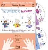 Toumback Frimousse Stéphane GROSJEAN Livre laflutedepan.com