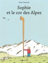 Sophie et le cor des Alpes Hans TRAXLER Livre laflutedepan