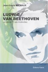 Ludwig Van Beethoven : le génie et ses maladies - laflutedepan.com