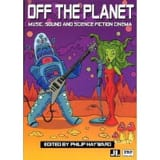Off the planet : music, sound and science fiction cinema laflutedepan.com