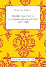Camille Saint-Saëns, compositeur globe-trotter laflutedepan.com