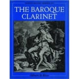 The baroque clarinet Albert R. RICE Livre laflutedepan.com