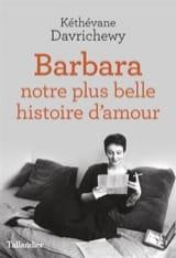 Barbara : notre plus belle histoire d'amour laflutedepan.com