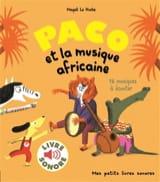 LE HUCHE Magali - Paco et la musique africaine - Livre - di-arezzo.fr