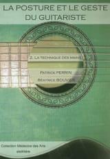 PERRIN Patrick / BOUVIER Béatrice - La posture et le geste du guitariste, vol. 2 : La technique des mains - Livre - di-arezzo.fr