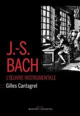 J.-S. Bach : l'oeuvre instrumentale Gilles CANTAGREL laflutedepan.com
