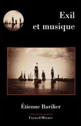 Exil et musique Etienne BARILIER Livre Les Sciences - laflutedepan.com