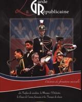 La Garde républicaine - L'histoire des formations musicales - laflutedepan.com