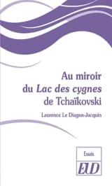 Au miroir du Lac des cygnes de Tchaïkovski laflutedepan.com
