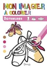 Mon imagier à colorier : danseuses Collectif Livre laflutedepan