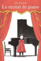 Le récital de piano Akiko MIYAKOSHI Livre laflutedepan.com