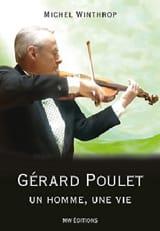 Gérard Poulet : un homme, une vie Michel WINTHROP laflutedepan.com