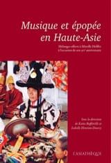 Musique et épopée en Haute-Asie : mélanges offerts à Mireille Helffer - laflutedepan.com