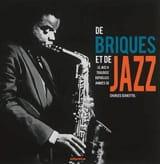 De briques et de jazz : le jazz à Toulouse depuis les années 30 - laflutedepan.com