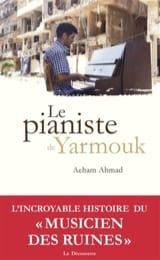 Le pianiste de Yarmouk - Aeham AHMAD - Livre - laflutedepan.com