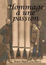 Hommage à une passion CICCHERO Jean-Marc Livre laflutedepan.com