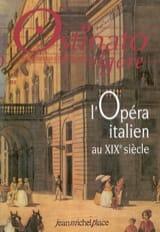 Ostinato rigore, n° 19 : l'opéra italien au XIXème siècle - laflutedepan.com