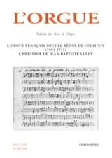 L'Orgue, n° 317-318 : l'orgue français sous le règne de Louis XIV (1661-1715) - laflutedepan.com
