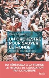 Vincent AGRECH - Un orchestre pour sauver le monde - Livre - di-arezzo.fr