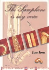 The saxophone is my voice - Ernest FERRON - Livre - laflutedepan.com