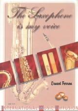 The saxophone is my voice - Ernest FERRON - Livre - laflutedepan.com