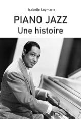Piano jazz : une histoire - Isabelle LEMAYRIE - laflutedepan.com