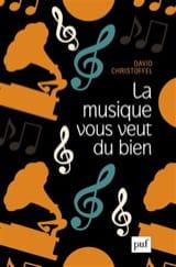 La musique vous veut du bien - David CHRISTOFFEL - laflutedepan.com