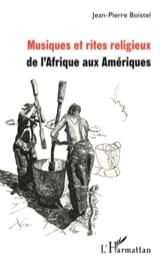 Musique et rites religieux de l'Afrique aux Amériques - laflutedepan.com