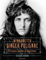 Winnaretta Singer-Polignac Sylvia KAHAN Livre laflutedepan.com