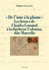 De l'âme à la plume - Charles GOUNOD - Livre - laflutedepan.com