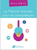 La théorie musicale pour les autodidactes Willy METZ laflutedepan.com