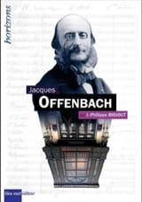 Jacques Offenbach - BIOJOUT Jean-Philippe - Livre - laflutedepan.com