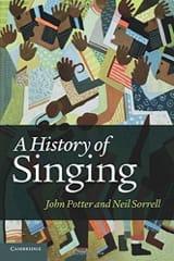 A history of singing - POTTER John / SORRELL Neil - laflutedepan.com