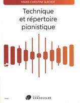 GUICHOT Marie-Christine - Technique et répertoire pianistique - Livre - di-arezzo.fr