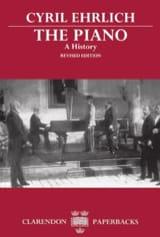 The piano : a history - Cyril EHRLICH - Livre - laflutedepan.com