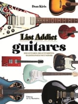 Guitares : 200 guitares, 230 guitaristes, 73 listes pour tout savoir - laflutedepan.com