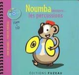 Noumba découvre... les percussions - Collectif - laflutedepan.com