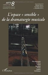 Collectif - L'espace sensible de la dramaturgie musicale - Livre - di-arezzo.fr