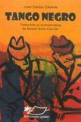 Tango negro - CACERES Juan Carlos - Livre - laflutedepan.com