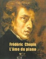 Frédéric Chopin : l'âme du piano - Claude CLÉMENT - laflutedepan.com