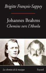 Johannes Brahms : chemins vers l'absolu laflutedepan.com