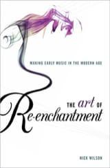The art of re-enchantment - Nick WILSON - Livre - laflutedepan.com