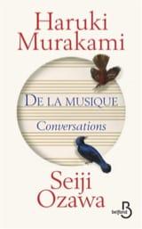 MURAKAMI Haruki / OZAWA Seiji - De la musique : conversations - Livre - di-arezzo.fr