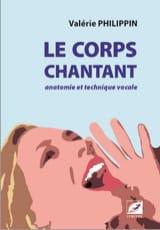 Le corps chantant : anatomie et technique vocale laflutedepan.com