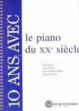 10 ans avec le piano du XXe siècle Collectif Livre laflutedepan