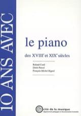 10 ans avec le piano des XVIIIe et XIXe siècles - laflutedepan.com