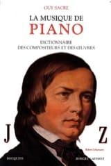 Guy SACRE - La musique de piano, vol. 2 : J-Z - Livre - di-arezzo.fr