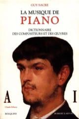 La musique de piano, vol. 1 : A-I Guy SACRE Livre laflutedepan.com