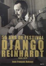 50 ans de festival Django Reinhardt : 1968-2018 laflutedepan.com