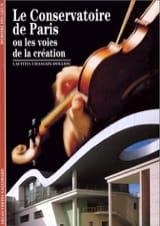Le conservatoire de Paris ou Les voies de la création laflutedepan.com